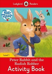 Peter Rabbit and the Radish Robber Activity Book - Ladybird Readers Level 1 -