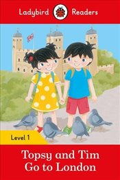 Topsy and Tim: Go to London - Ladybird Readers Level 1 - Ladybird,