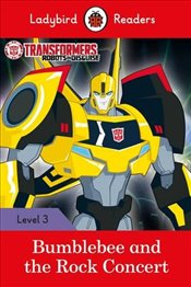 Transformers: Bumblebee and the Rock Concert - Ladybird Readers Level 3 -
