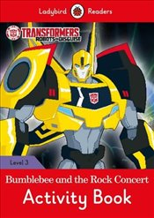 Transformers: Bumblebee and the Rock Concert Activity Book - Ladybird Readers Level 3 -