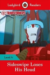 Transformers: Sideswipe Loses His Head - Ladybird Readers Level 4 -