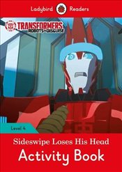Transformers: Sideswipe Loses His Head Activity Book - Ladybird Readers Level 4 -