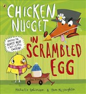 Chicken Nugget: Scrambled Egg - Robinson, Michelle