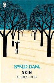 Skin and Other Stories (Dahl Fiction) - Dahl, Roald