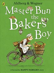 Master Bun the Bakers Boy (Happy Families) - Ahlberg, Allan