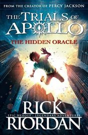 Hidden Oracle : The Trials of Apollo Book 1 - Riordan, Rick