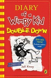 Diary of a Wimpy Kid : Double Down - Kinney, Jeff