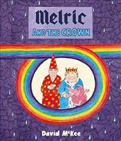 Melric and the Crown - McKee, David
