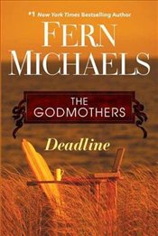 Deadline (Godmothers) (The Godmothers) - Michaels, Fern