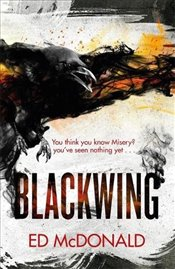 Blackwing: The Ravens Mark Book One - McDonald, Ed