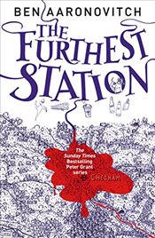 Furthest Station: A PC Grant Mystery - Aaronovitch, Ben