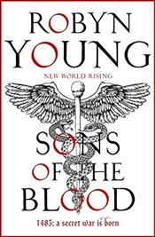 Sons of the Blood : New World Rising Series : Book 1 - Young, Robyn