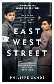 East West Street : Winner of the Baillie Gifford Prize for Non-fiction - Sands, Philippe