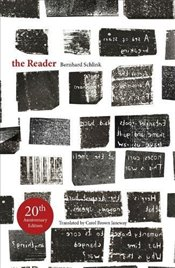 Reader : 20th Anniversary Edition - Schlink, Bernhard