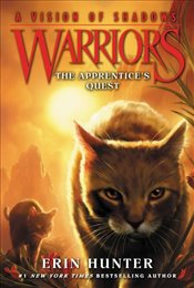 Warriors : The Apprentices Quest : A Vision of Shadows 1 - Hunter, Erin