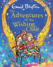 Adventures of the Wishing-Chair gift edition - Blyton, Enid