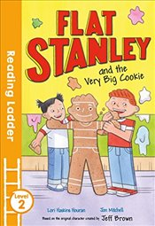 Flat Stanley and the Very Big Cookie (Reading Ladder Level 2) - Houran, Lori Haskins