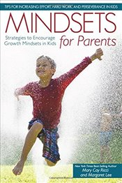 Mindsets for Parents : Strategies to Encourage Growth Mindsets in Kids - Ricci, Mary Cay