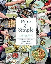 Pure and Simple : Natural Food Combining for Health and Happiness -