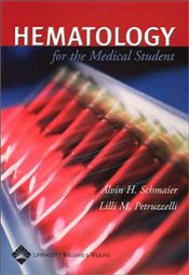 Hematology for Medical Students - Schmaier, Alvin H.