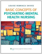 Basic Concepts of Psychiatric-mental Health Nursing - Shives, Louise Rebecca