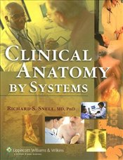 Clinical Anatomy by Systems 9e - Snell, Richard S.