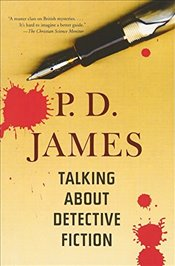 Talking about Detective Fiction - James, P D