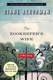 Zookeepers Wife : A War Story - Ackerman, Diane