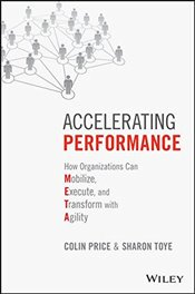 Accelerating Performance : How Organizations Can Mobilize, Execute, and Transform with Agility - Price, Colin