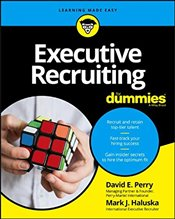 Executive Recruiting For Dummies - Perry, David E.