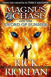 Magnus Chase and the Sword of Summer (Book 1) - Riordan, Rick
