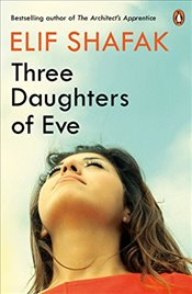 Three Daughters of Eve - Şafak, Elif