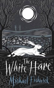 White Hare - Fishwick, Michael