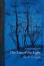 Last of the Light: About Twilight - Davidson, Peter