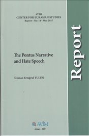 Pontus Narrative and Hate Speech - Tulun, Teoman Ertuğrul