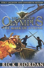 Mark of Athena (Heroes of Olympus Book 3) - Riordan, Rick