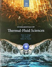 Fundamentals of Thermal Fluid Sciences 5e : SI Units - Çengel, Yunus