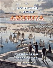 Currier & Ives America : From a Young Nation to a Great Power - Rawls, Walton