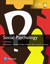 Social Psychology 9e with MyLab - Aronson, Elliot