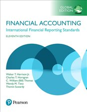Financial Accounting 11e : International Financial Reporting Standards - Harrison, Walter T.