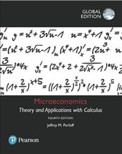 Microeconomics 4e : Theory and Applications with Calculus - PERLOFF, JEFFREY M.