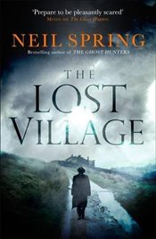 Lost Village : The Ghost Hunters (2) - Spring, Neil
