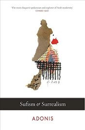 Sufism and Surrealism - Adonis,