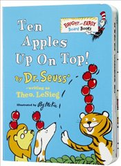 Ten Apples Up on Top! - Seuss, Dr.