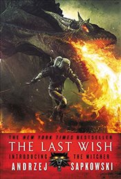 Last Wish : Introducing the Witcher - Sapkowski, Andrzej
