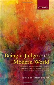 Being a Judge in the Modern World - Cooper, Jeremy