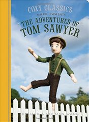 Cozy Classics : The Adventures of Tom Sawyer : 1 - Wang, Jack