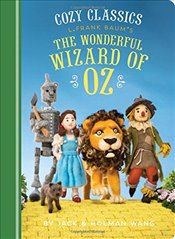 Cozy Classics : The Wonderful Wizard of Oz : 1 - Wang, Jack