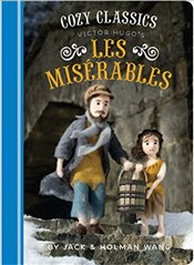 Cozy Classics : Les Miserables - Wang, Jack