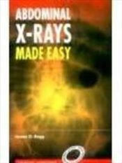 Abdominal X-Rays Made Easy, 2e -